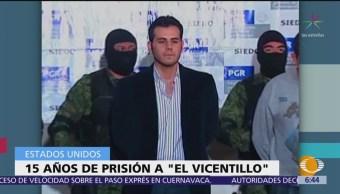 Dan 15 años de prisión, en EU, a 'El Vicentillo'