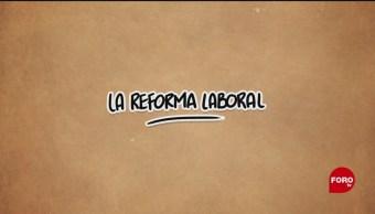 Foto: El ABC de la Reforma Laboral