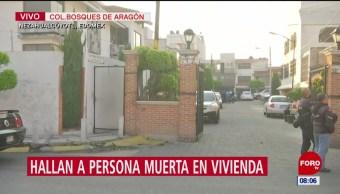 Encuentran cadáver en casa de Bosques de Aragón, Neza