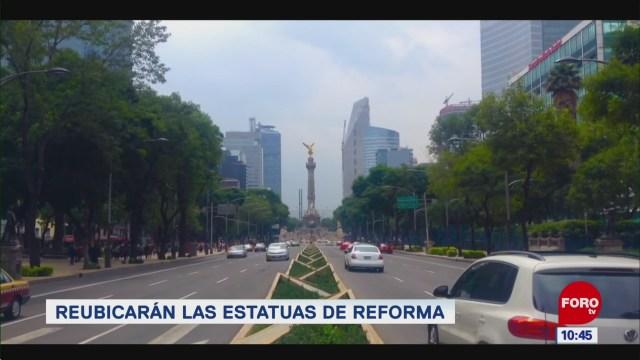 Extra, Extra: Reubicarán las estatuas de Reforma