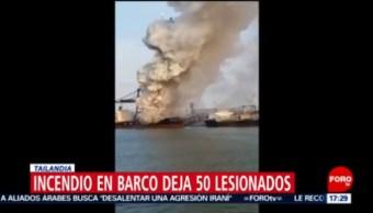 FOTO: Fuerte incendio en barco de carga en Tailandia causa 50 heridos, 25 MAYO 2019
