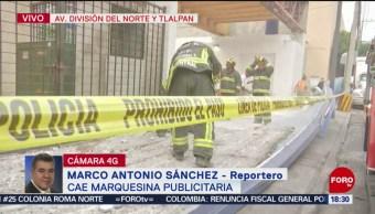 FOTO: Marquesina publicitaria cae en División del Norte y Tlalpan