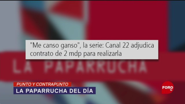 Foto: Me Canso Ganso Serie Television Canal 22 9 de Mayo 2019