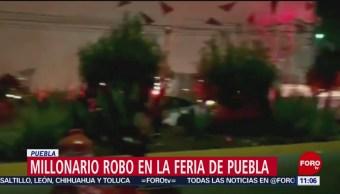 Sujetos roban un millón de pesos en la Feria de Puebla