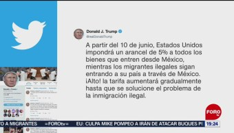 Foto: Trump Nuevo Arancel Productos Mexicanos 30 Mayo 2019