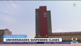Universidades suspenden clases en CDMX y área metropolitana