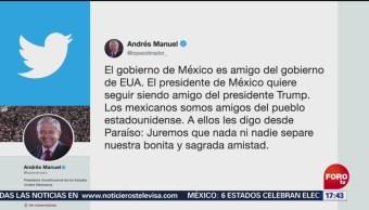 FOTO: AMLO escribió en Twitter mensaje al pueblo de EU, 2 Junio 2019