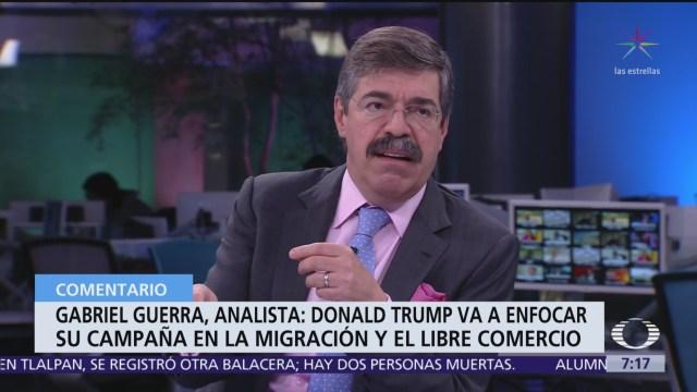 Buena relación de Trump con gobierno de México puede acabar: Gabriel Guerra