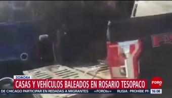 FOTO: Casas y vehículos baleados en Rosario Tesopaco, Sonora, 22 Junio 2019