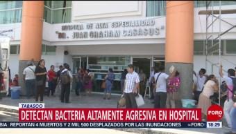 Foto: Bacteria Hospital Villahermosa Tabasco 7 Junio 2019
