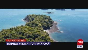 #ElVideodelDía: Rápida visita por Panamá