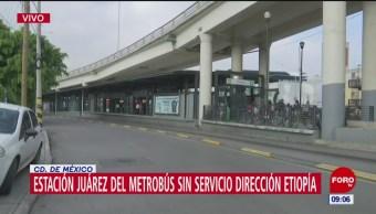 Estación Juárez de Metrobús sin servicio hacia Etiopía
