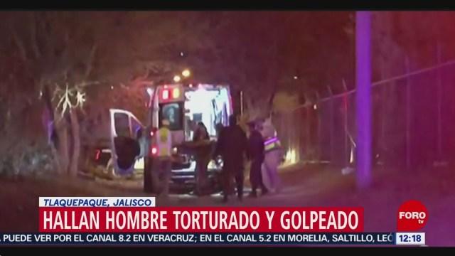 Hallan a hombre torturado y golpeado en Tlaquepaque, Jalisco