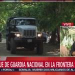 FOTO: Llegan elementos de la Guardia Nacional a la orilla del Suchiate