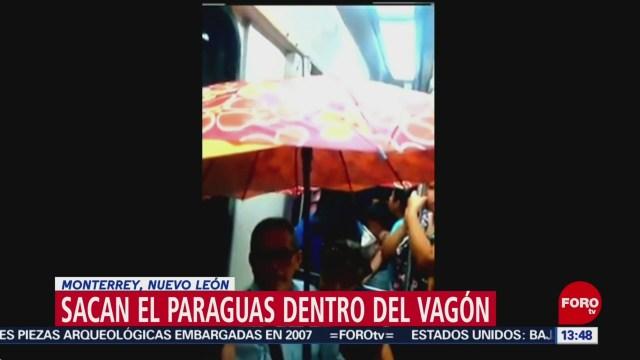 FOTO. Llueve dentro de los vagones del Metro en Nuevo León