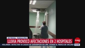 Lluvias afectan hospitales de Reynosa, Tamaulipas