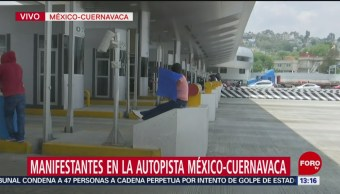 FOTO: Manifestantes en autopista México-Cuernavaca