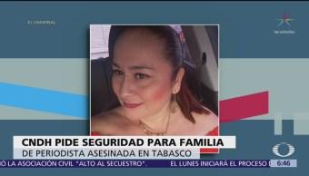 Piden protección para familia de Norma Sarabia