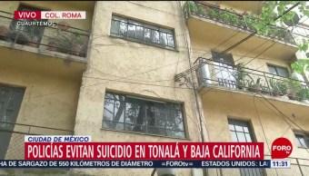 Policías CDMX evitan suicidio de un hombre en la colonia Roma