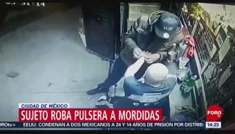 Foto: Roba pulsera a mordidas en la CDMX