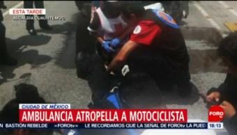 Ambulancia atropella motociclista CDMX,
