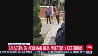 FOTO: Balacera en Acolman deja muertos y detenidos, 21 Julio 2019