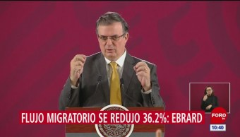 Ebrard: Se redujo 36.2% el flujo de migrantes a EU