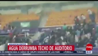 FOTO: Fuerte lluvia derrumba techo de auditorio en Aguascalientes, 13 Julio 2019