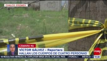 Los cuerpos de cuatro personas entre los 30 y 45 años de edad son hallados en Chalco