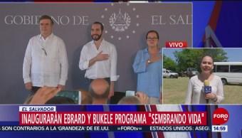 Inauguran Ebrard y Bukele programa 'Sembrando vida'
