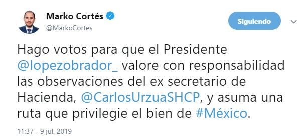IMAGEN Renuncia Carlos Urzúa a la Secretaría de Hacienda y Crédito Público; Marko Cortés responde (Twitter 9 julio 2019 cdmx)