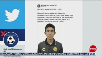 Foto: Matan Futbolista Equipo Dorados De Sinaloa 16 Julio 2019