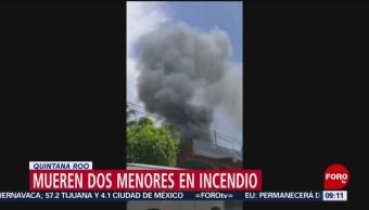 FOTO: Mueren dos menores en incendio en Quintana Roo, 21 Julio 2019