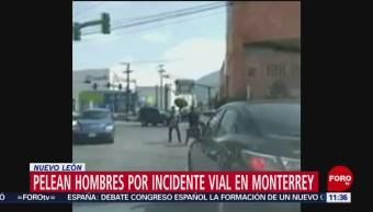 Pelean hombres por incidente vial en Monterrey, Nuevo León