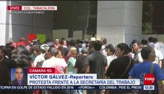 Protestan frente a la Secretaría del Trabajo, en CDMX