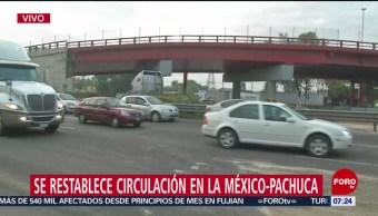 Se restablece circulación en la México-Pachuca