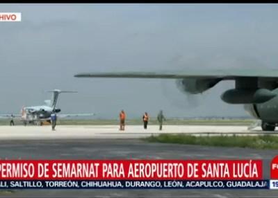 Semarnat da aval para aeropuerto en Santa Lucía