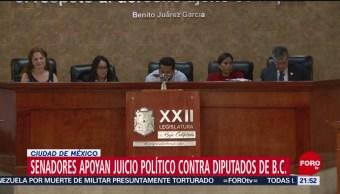 Foto: Senadores Apoyan Juicio Político Diputados Baja California 11 Julio 2019
