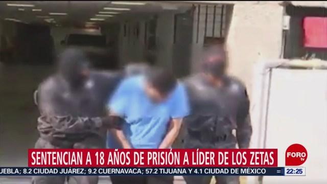 FOTO: Sentencian a 18 años de prisión a líder de 'Los Zetas', 21 Julio 2019