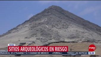 Sitios arqueológicos de Perú, en riesgo