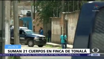 Suman 21 cuerpos encontrados en finca de Tonalá, Jalisco