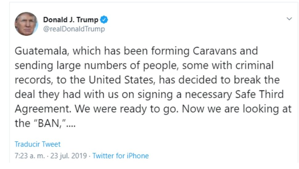 Foto: Tuit de Trump sobre Guatemala, 23 de julio de 2019, Washington