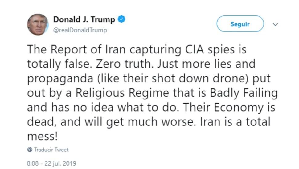 Foto: Tuit de Donald Trump sobre conflicto con Irán, 22 de julio de 2019, Estados Unidos