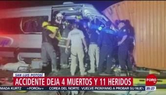 FOTO: Accidente deja 4 muertos y 11 heridos en San Luis Potosí, 17 Agosto 2019