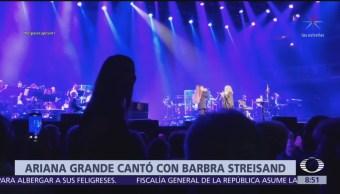 Ariana Grande sorprende en concierto de Barbra Streisand