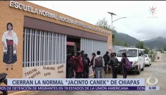Cierran escuela Normal en Chiapas