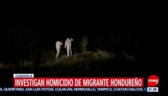 Foto: Investigan Asesinato Migrante Salvadoreño Saltillo 1 Agosto 2019