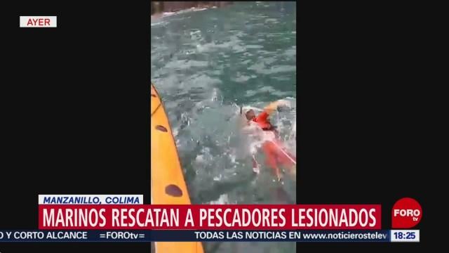 FOTO: Marinos rescatan pescadores lesionados Manzanillo