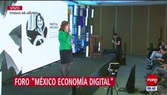Realizan foro 'México Economía Digital', en la CDMX