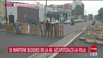 Se mantiene bloqueo en la avenida Azcapotzalco-La Villa